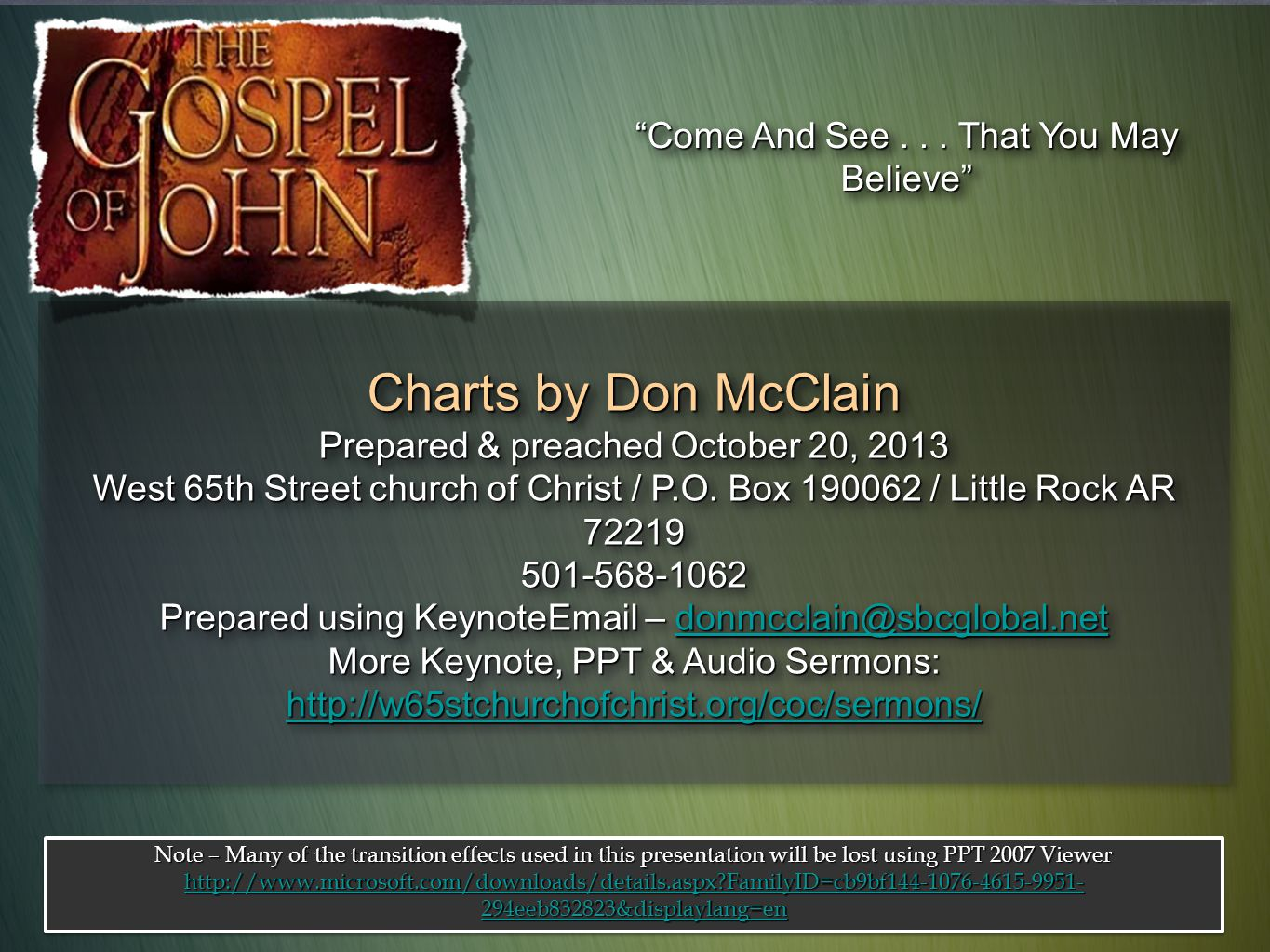 Charts by Don McClain Prepared & preached October 20, 2013 West 65th Street church of Christ / P.O. Box 190062 / Little Rock AR 72219 501-568-1062 Pre