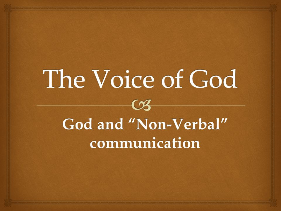 God and Non-Verbal communication