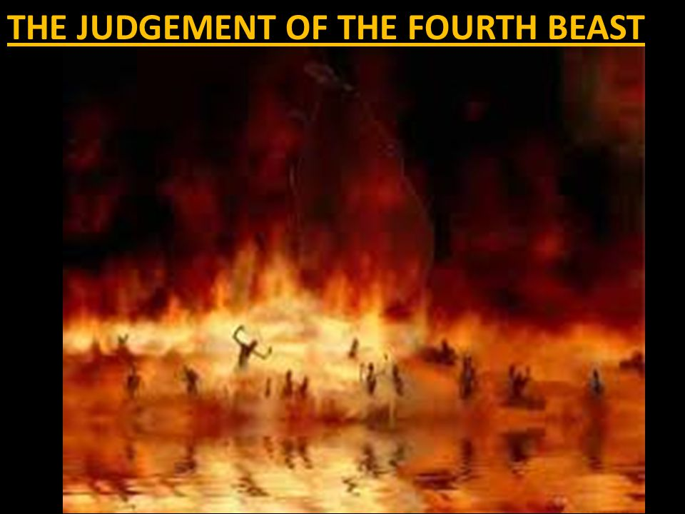 THE JUDGEMENT OF THE FOURTH BEAST