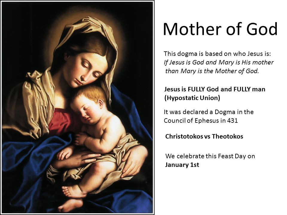 This dogma is based on who Jesus is: If Jesus is God and Mary is His mother than Mary is the Mother of God.