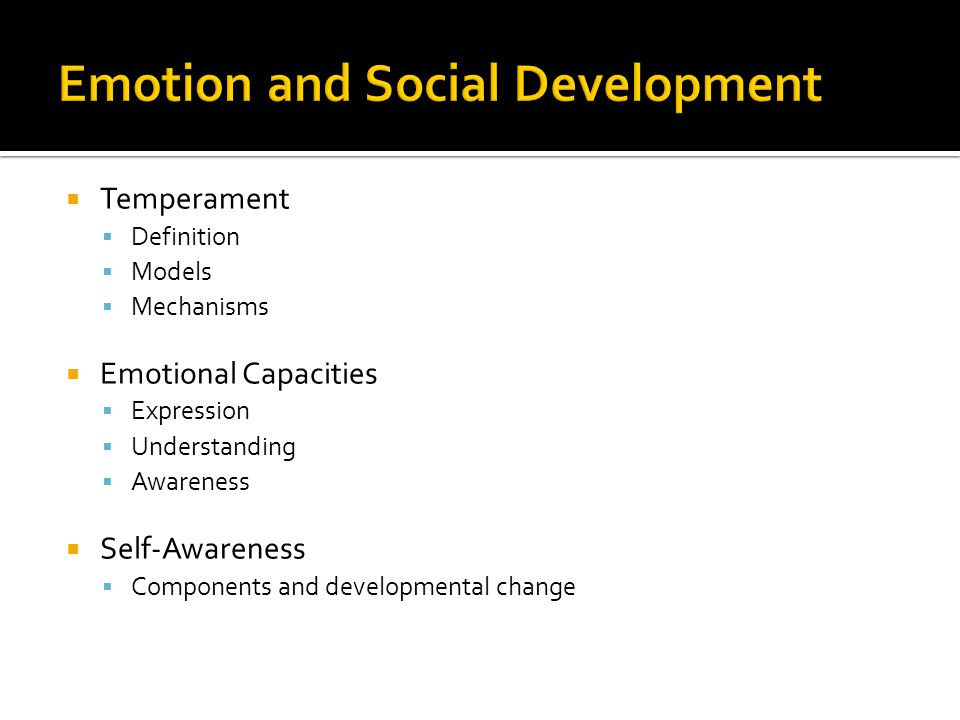 BAS and BIS: motivational tendencies  Behavior Approach System (BAS)  - governs approach/appetitive motivations  - responds to signals of reward/end of punishment  - behavior towards goals, positive feelings  Behavior Inhibition System (BIS)  - inhibition, interruption of behavior, increase in arousal/vigilance  - responds to signals of punishment, nonreward, novelty  - underlies states of fear and anxiety  - Temperament differences: relative balance of positive affect/approach versus negative affect/inhibition behaviors Nayfeld