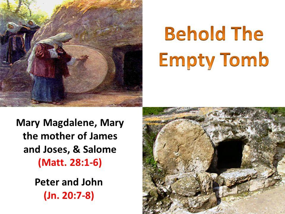 Confirmation of Jesus' Resurrection Mary Magdalene (Mk.