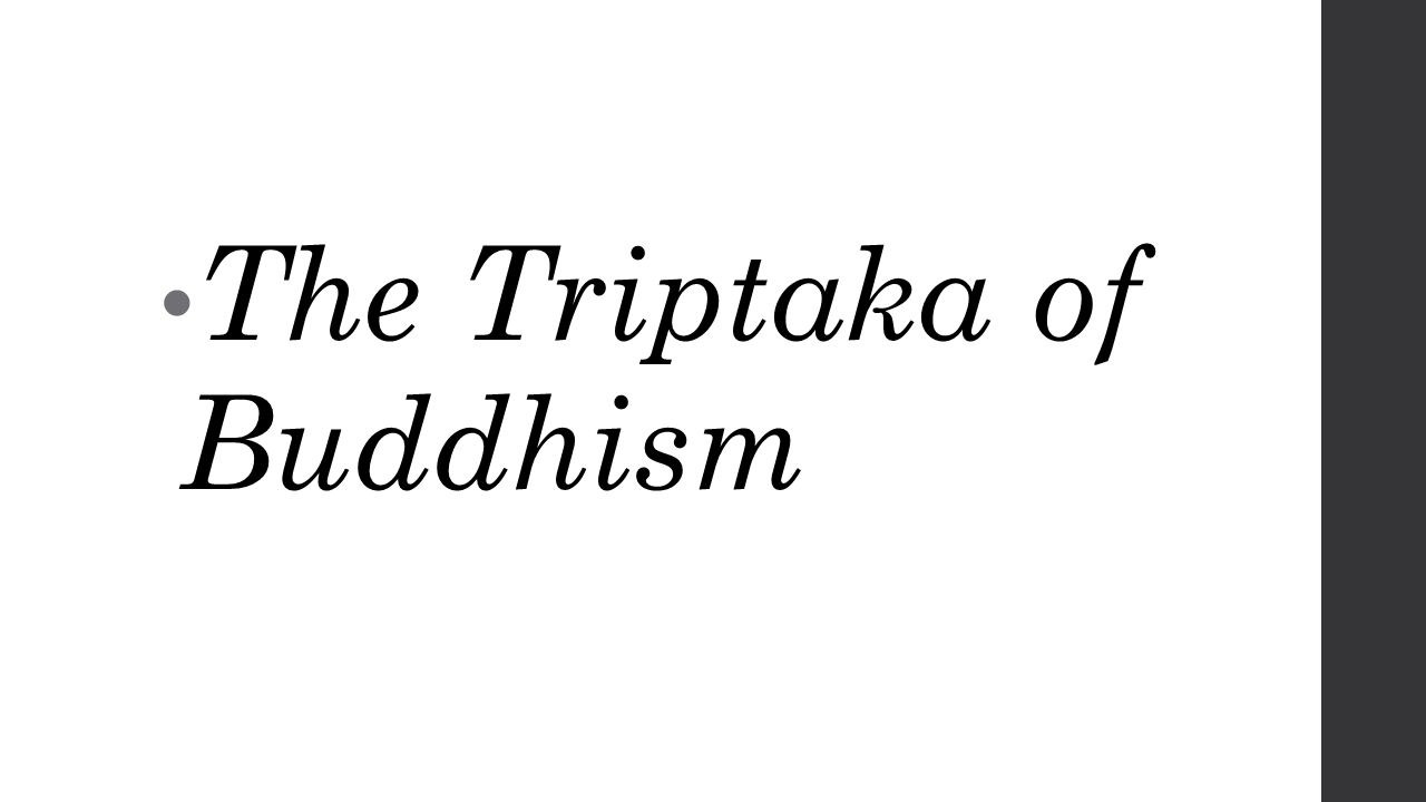 The Triptaka of Buddhism