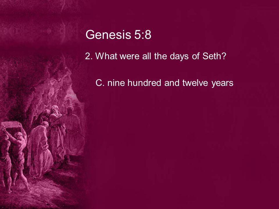 Genesis 9:18 13.What sons of Noah, went forth of the ark.