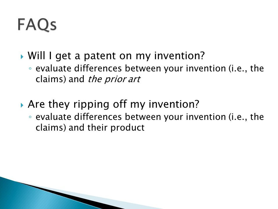  Will I get a patent on my invention.