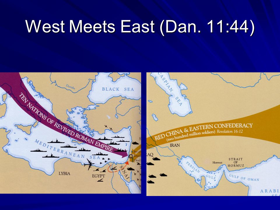 West Meets East (Dan. 11:44)