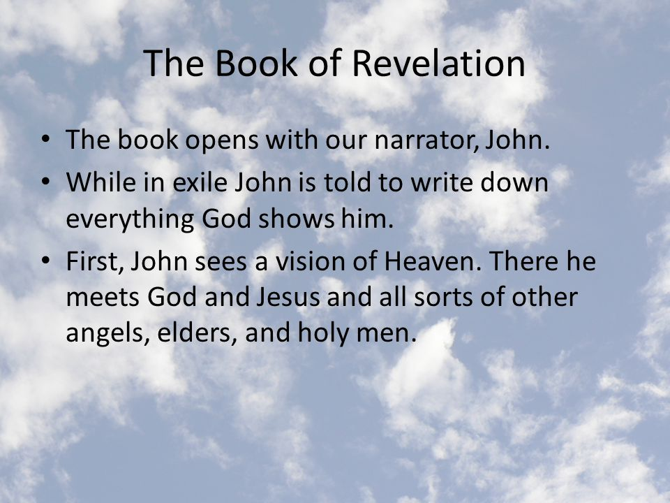 John's Visions John sees Jesus come forward (in the form of a seven-eyed lamb) and open seven seals.
