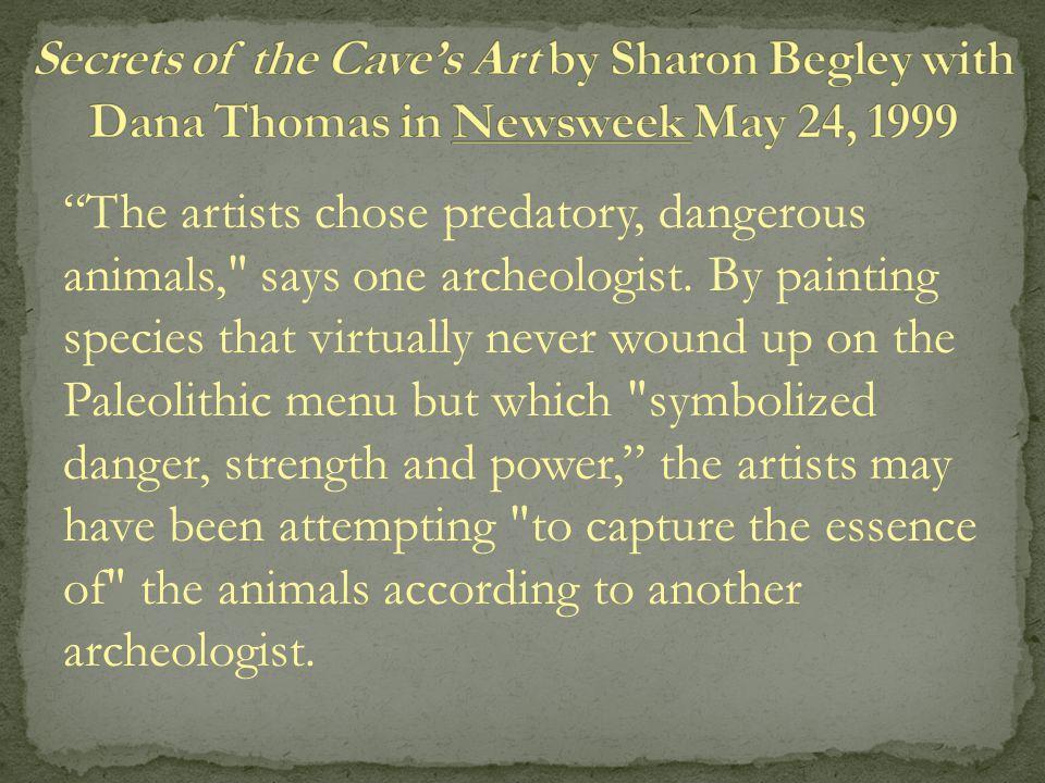 """The artists chose predatory, dangerous animals,"