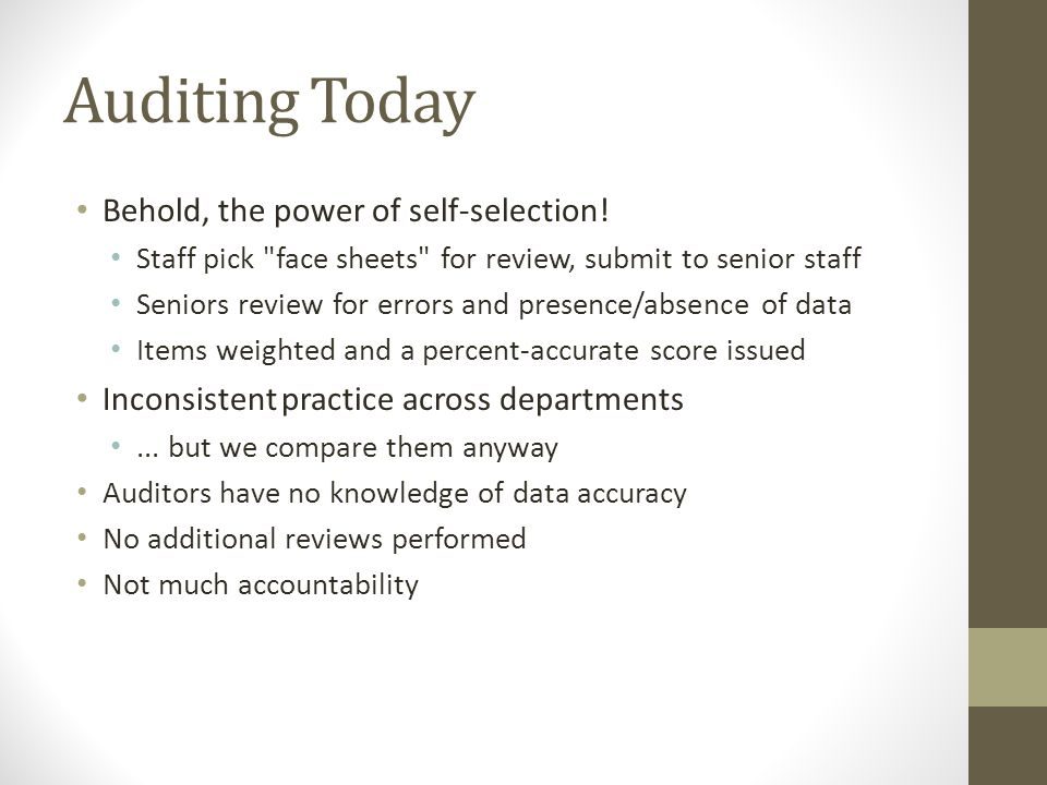 Auditing Today Behold, the power of self-selection! Staff pick
