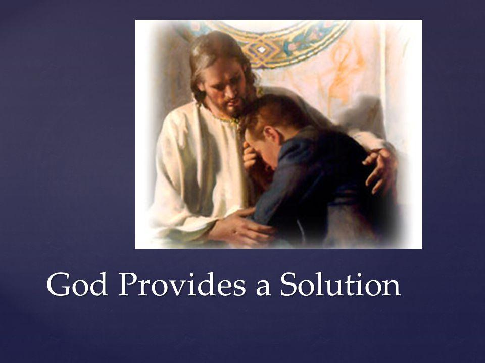 God Provides a Solution
