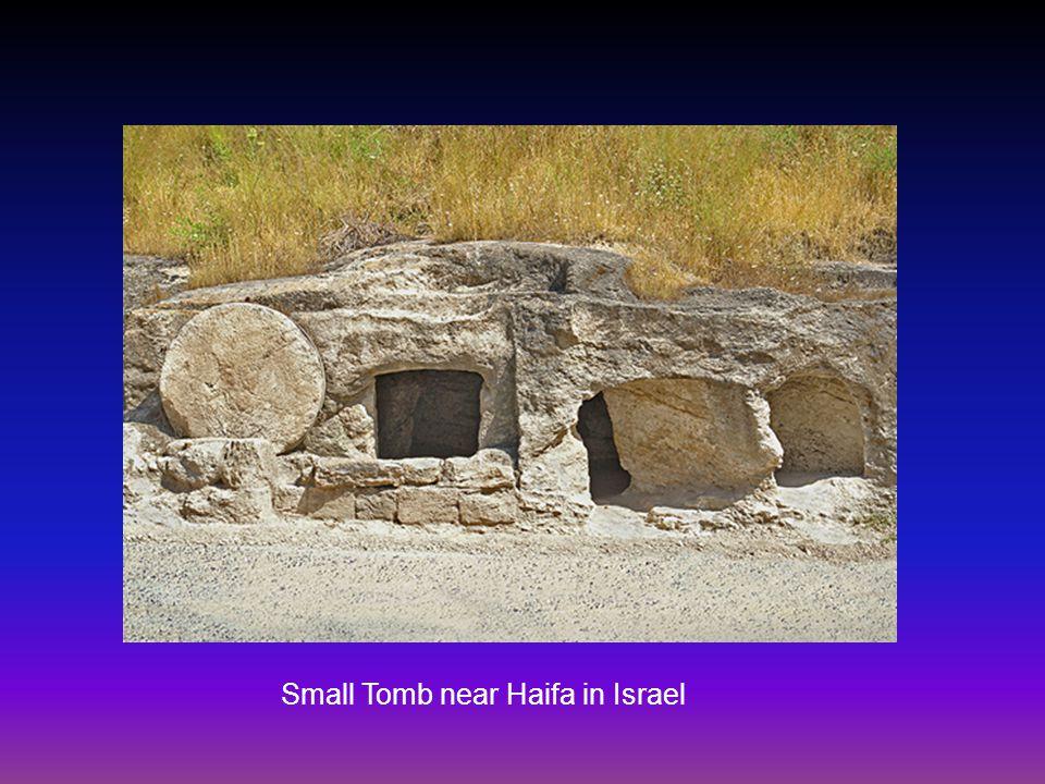Small Tomb near Haifa in Israel