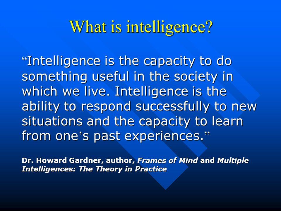 Section 3: The Seven Intelligences Howard Gardner