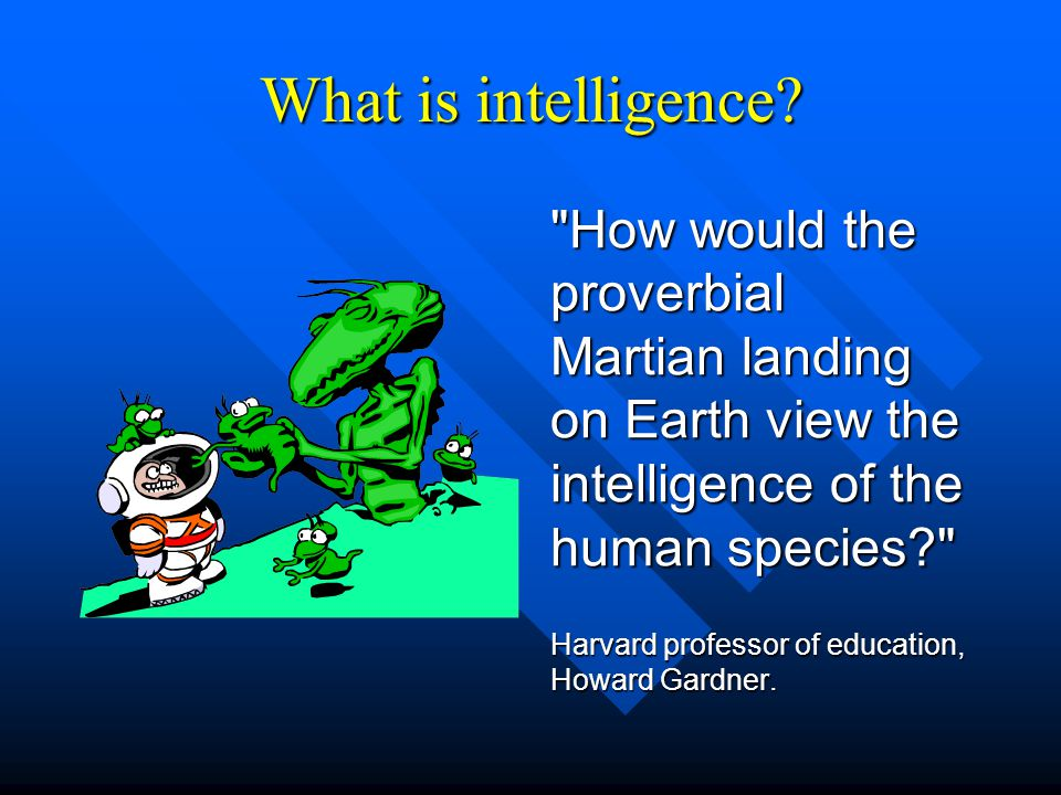 Intelligence : Changing Views The assumption that a high IQ is essential for outstanding achievement is giving way to recognition of the vital role of ….