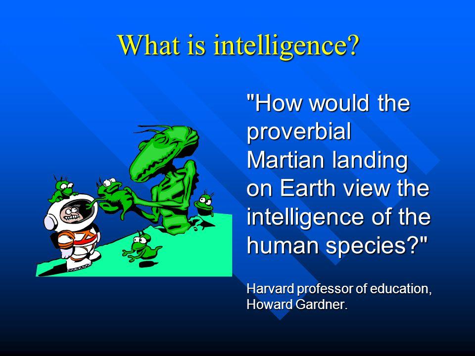 Football as an Intelligence.