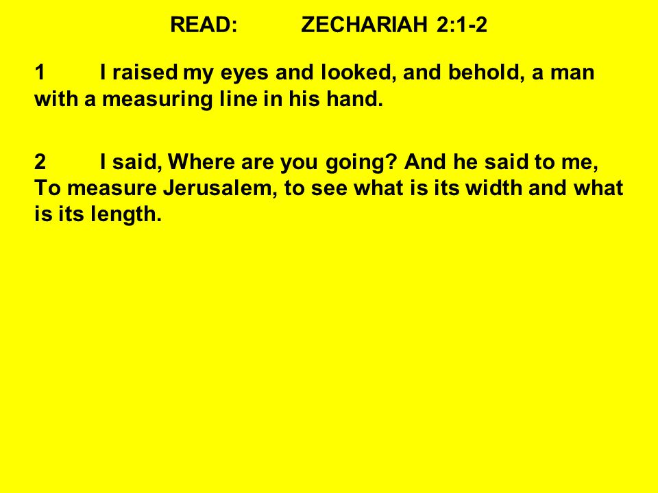 QUESTIONS:ZECHARIAH 2:5-7 WHAT DOES THE LORD WANT THEM TO DO.