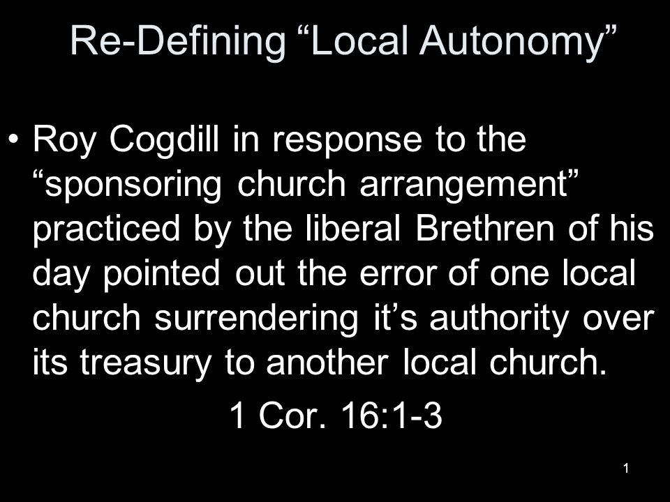 12 Behold the Self Ruled Churches Churches of Christ become self ruled when Brethren in local churches think of the church as their own and seek a democracy.