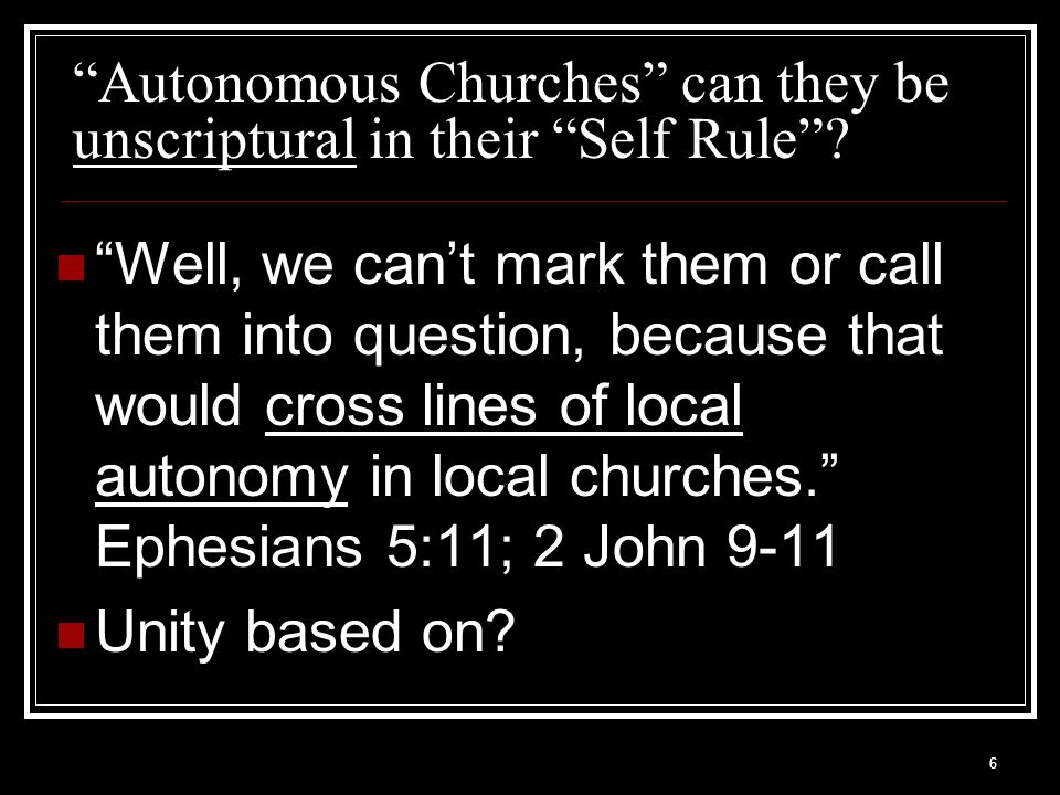 7 Self Ruled congregations.