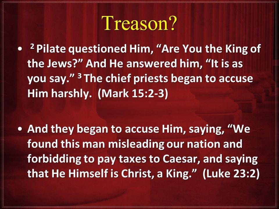Treason.
