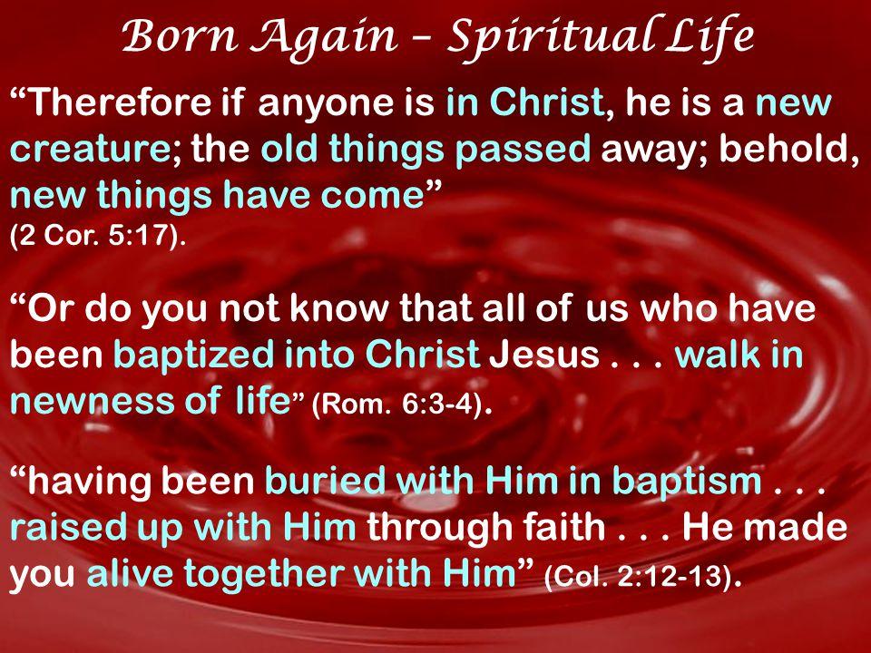 1 Pet. 1:2-3, 23 obey, born again, living hope Jn. 1:12 born of God Jn. 2:3, 5 water and Spirit Baptized, Born Again, Living Hope Born Again – Spiritu