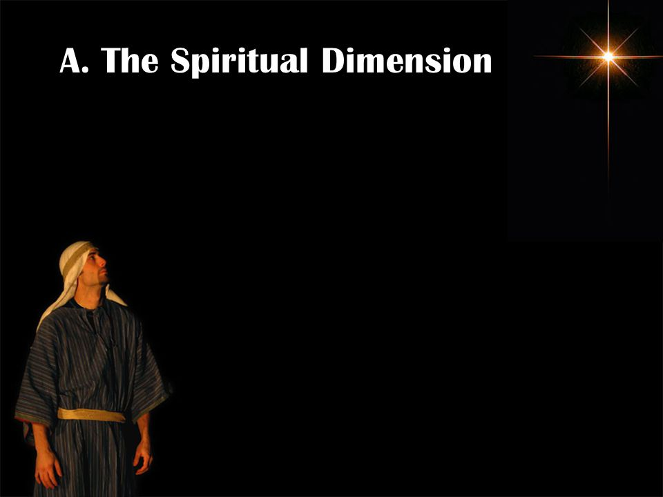 A. The Spiritual Dimension