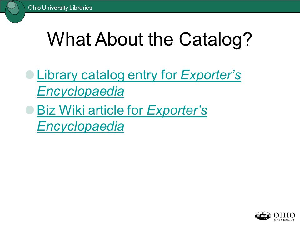 Ohio University Libraries What About the Catalog.