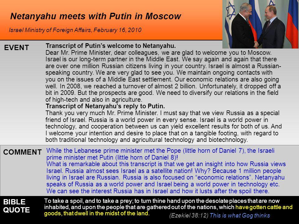 Netanyahu meets with Putin in Moscow Transcript of Putin's welcome to Netanyahu.