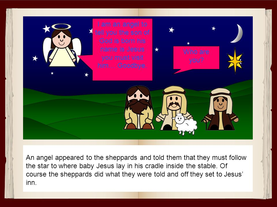 After arriving at Bethlehem Mary and Joseph looked all over for an inn to stay in. There were no inns available so she stayed at a stable whilst she w
