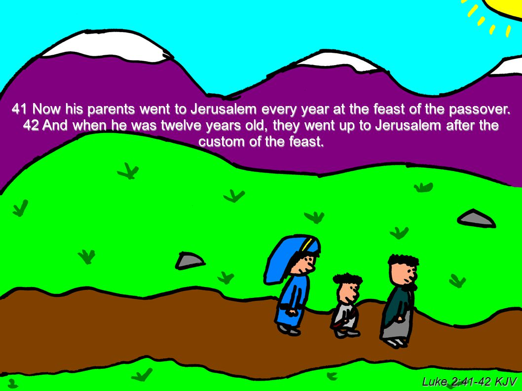 43 And when they had fulfilled the days, as they returned, the child Jesus tarried behind in Jerusalem; and Joseph and his mother knew not of it.