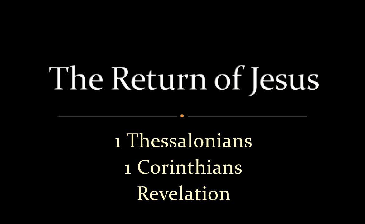 1 Thessalonians 4-51 Corinthians 15