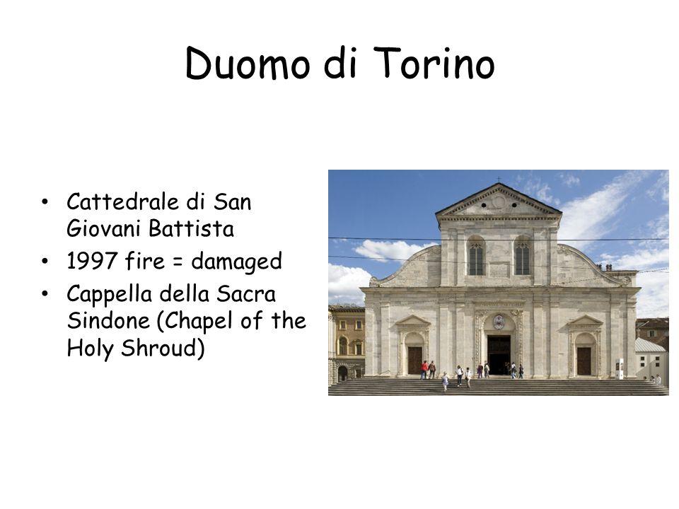 Duomo di Torino Cattedrale di San Giovani Battista 1997 fire = damaged Cappella della Sacra Sindone (Chapel of the Holy Shroud)