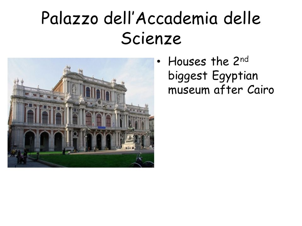 Palazzo dell'Accademia delle Scienze Houses the 2 nd biggest Egyptian museum after Cairo