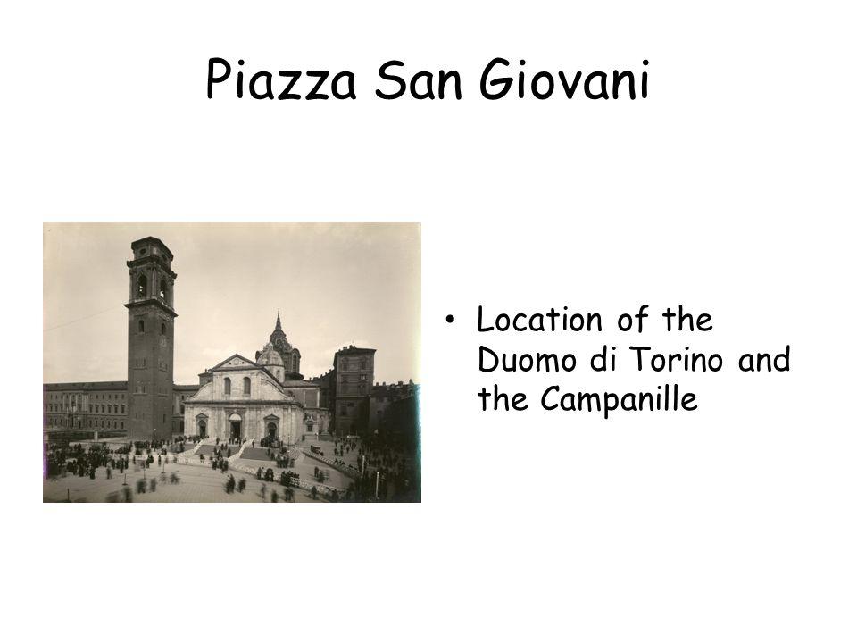 Piazza San Giovani Location of the Duomo di Torino and the Campanille