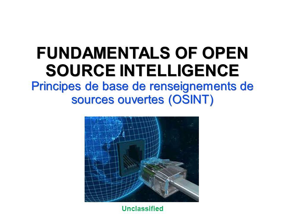 Unclassified Why is OSINT Important.Pourquoi est important l'OSINT.