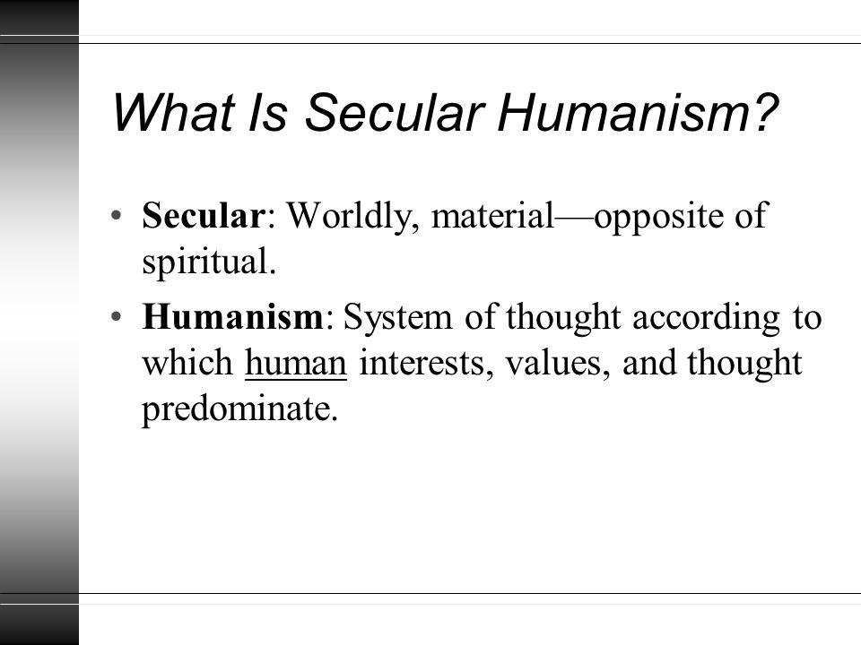 What Is Secular Humanism.
