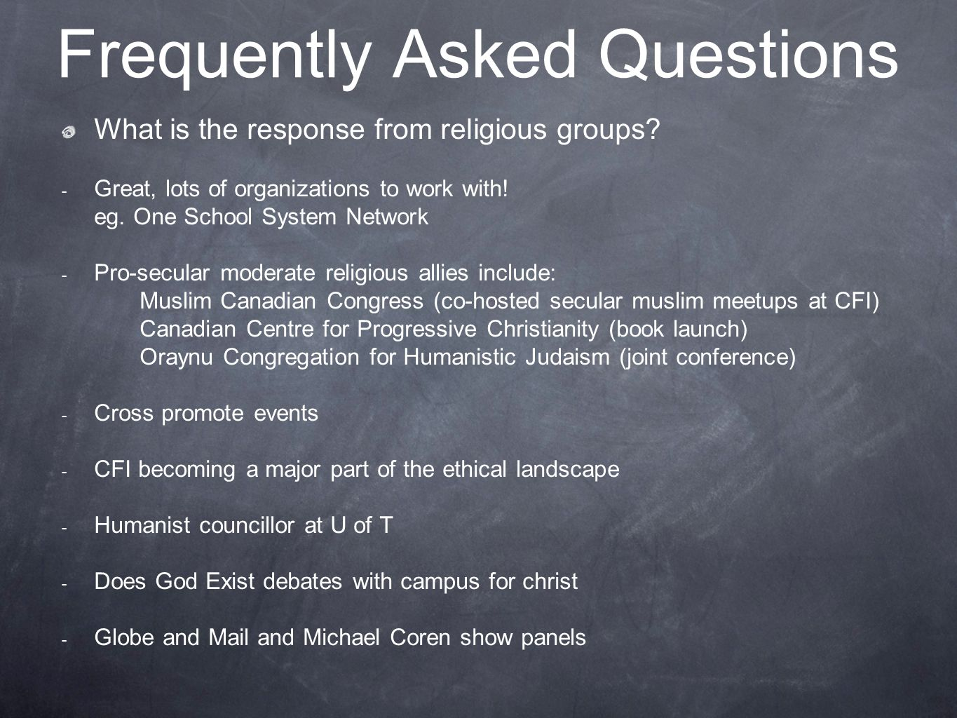 Frequently Asked Questions What is the response from religious groups.