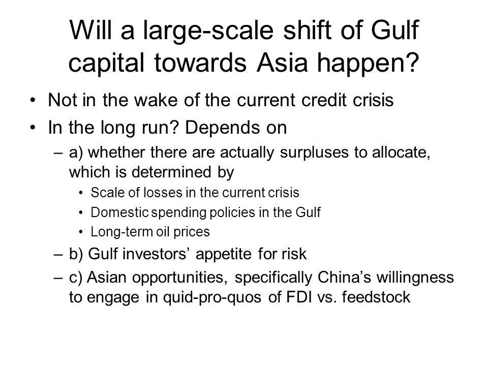 Will a large-scale shift of Gulf capital towards Asia happen.