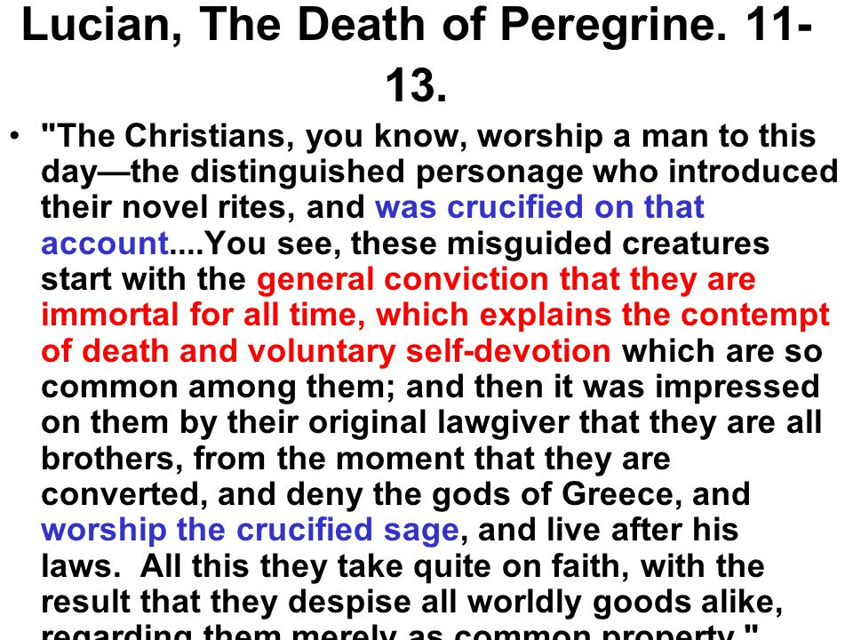 Lucian, The Death of Peregrine. 11- 13.