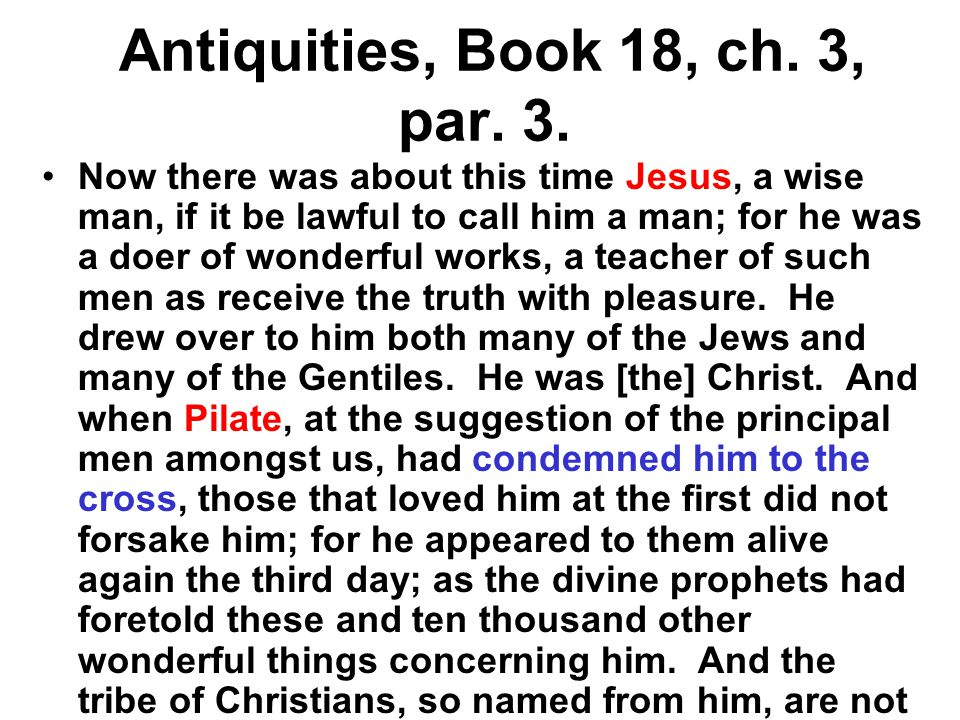 Antiquities, Book 18, ch. 3, par. 3.