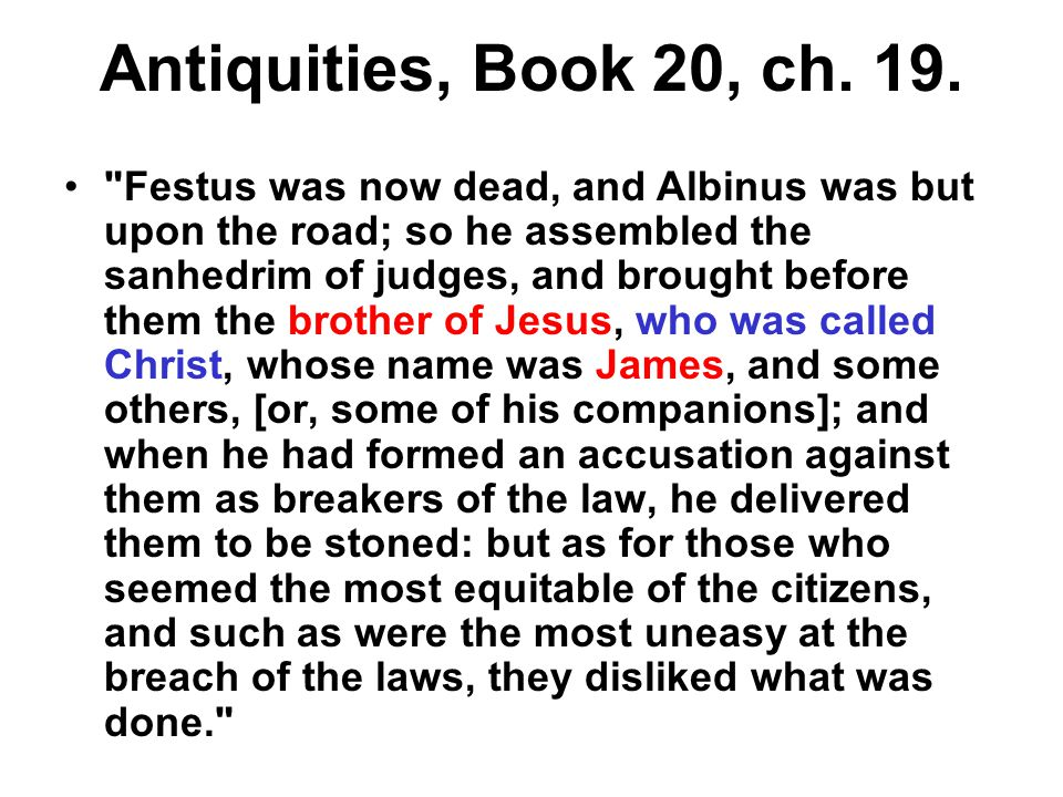 Antiquities, Book 20, ch. 19.