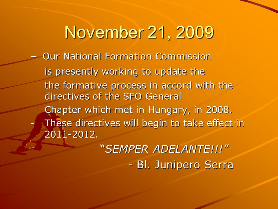 November 21, 2009 – Our National Formation Commission is presently working to update the is presently working to update the the formative process in a