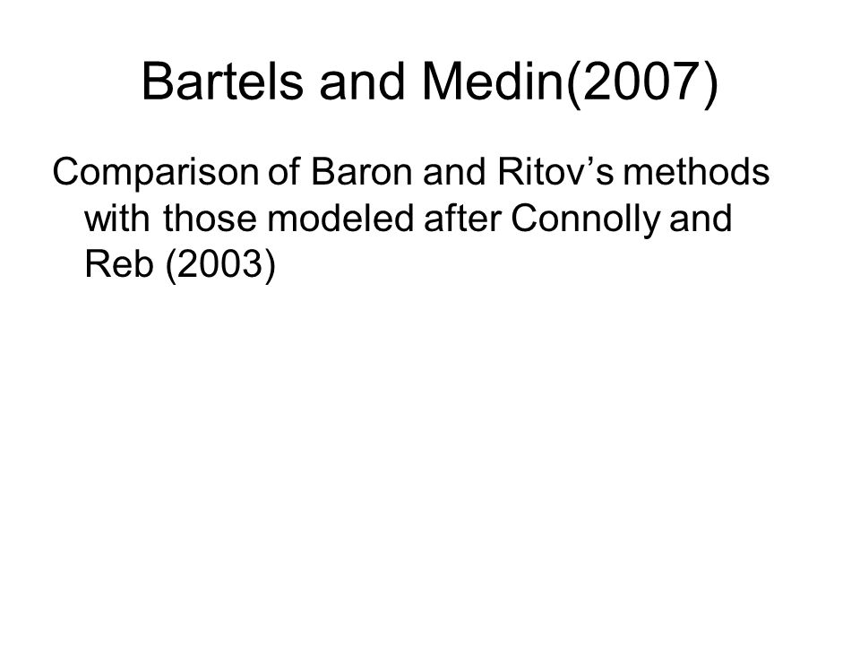 Bartels and Medin(2007) Comparison of Baron and Ritov's methods with those modeled after Connolly and Reb (2003)