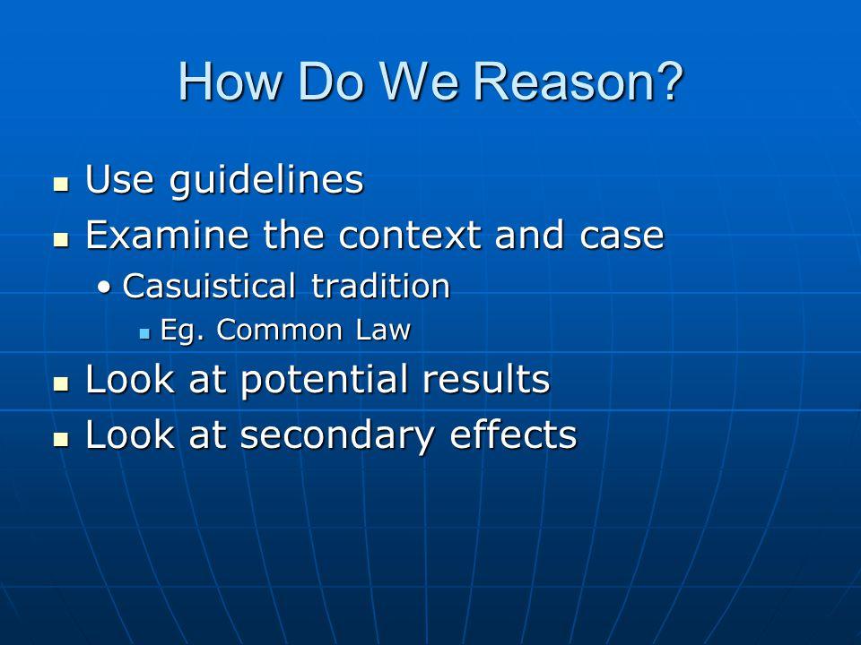 How Do We Reason.