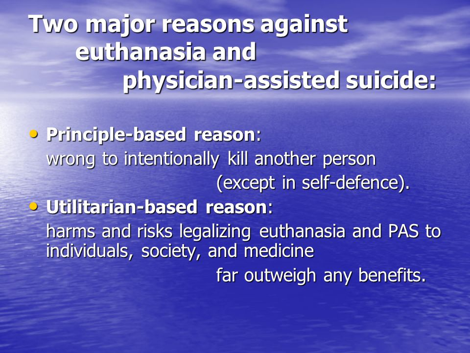 When personal and societal values consistent, widely shared and based on shared religion, case against euthanasia was simple: When personal and societal values consistent, widely shared and based on shared religion, case against euthanasia was simple: God commanded thou shalt not kill .
