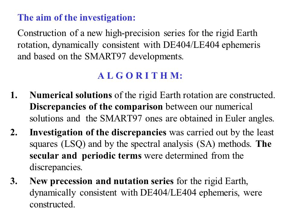 The aim of the investigation: Construction of a new high-precision series for the rigid Earth rotation, dynamically consistent with DE404/LE404 ephemeris and based on the SMART97 developments.