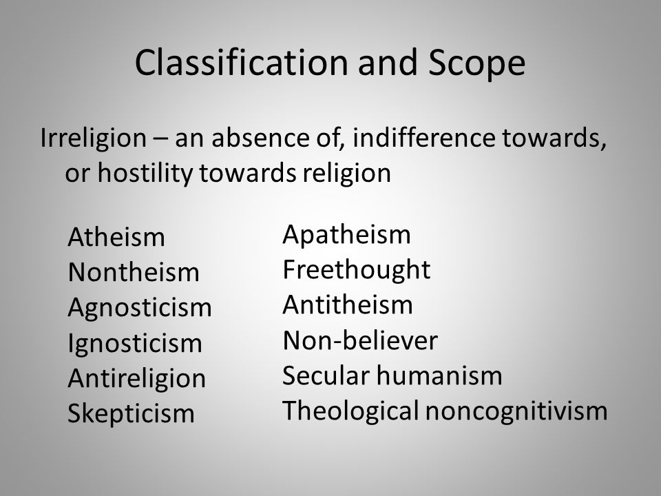 Philosophical Viewpoint Theism and atheism are positions of belief (or lack thereof) regarding the existence of deities.