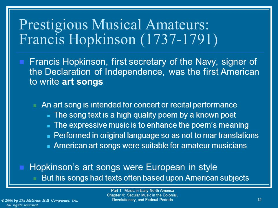 © 2006 by The McGraw-Hill Companies, Inc. All rights reserved. Part 1: Music in Early North America Chapter 4: Secular Music in the Colonial, Revoluti