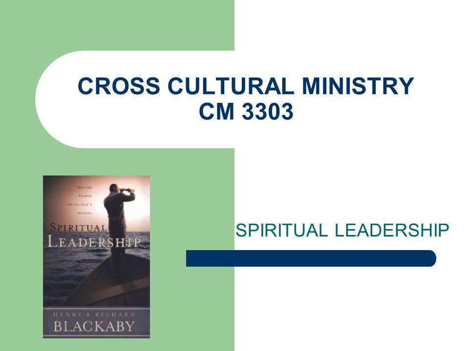 CROSS CULTURAL MINISTRY CM 3303 SPIRITUAL LEADERSHIP