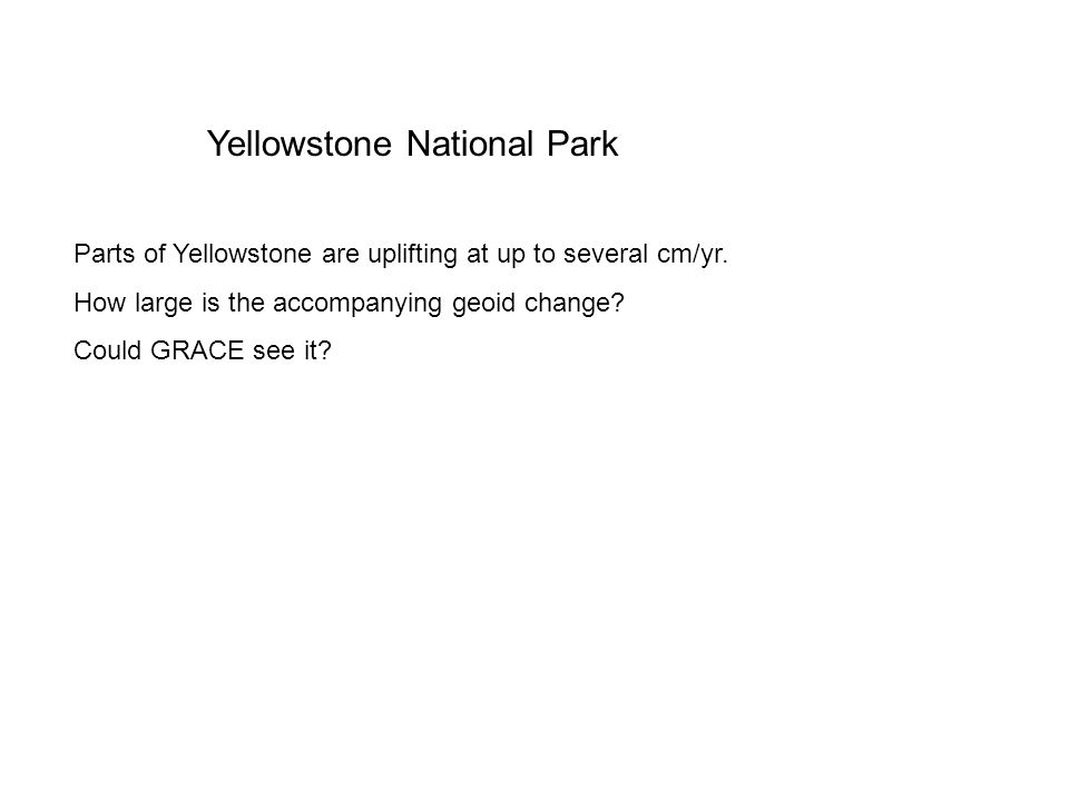 Parts of Yellowstone are uplifting at up to several cm/yr.