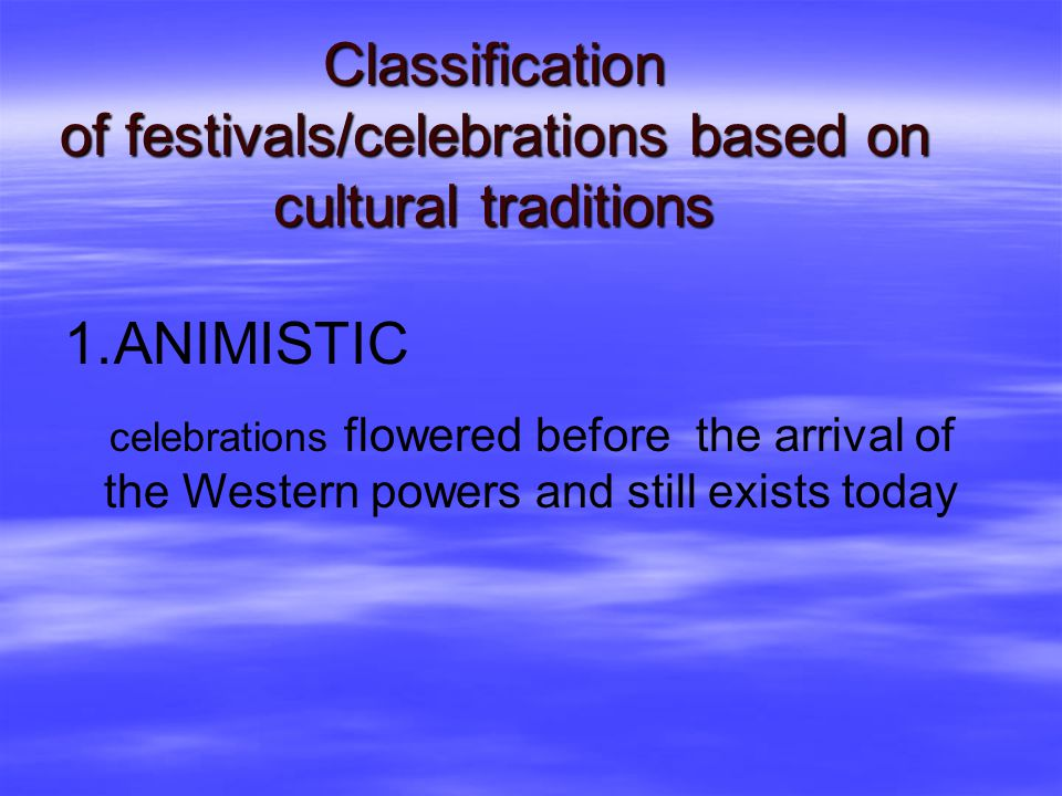 7,100 islands 7,100 more festivals …and the number is still growing…