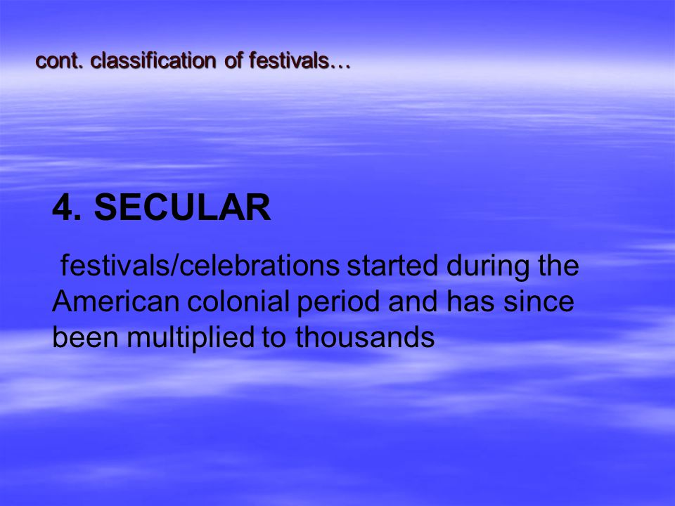 3. MUSLIM celebrations and or festivals developed after Islam's arrival in the 14th century and have been observed until now cont. classification of f